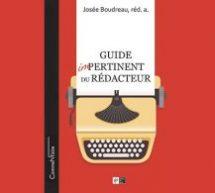 Le « Guide impertinent du rédacteur » redonne ses lettres de noblesse à la profession de rédacteur